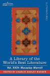A Library of the World's Best Literature - Ancient and Modern - Vol.XXIV (Forty-Five Volumes); Macaulay-Marvell - Charles Dudley Warner