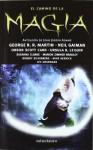 El camino de la magia: Antología de John Joseph Adams (Fantasía) - Varios autores