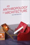 An Anthropology of Architecture - Victor Buchli