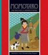Momotaro (the Peach Boy): A Japanese Folktale - J. York, Betsy Thompson
