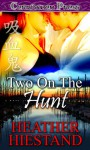 Two on the Hunt - Heather Hiestand