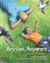 Anytime, Anywhere: A Little Boy's Prayer - Marcus Hummon, Steve Johnson, Lou Fancher