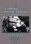 Freddie and the Steam Trains:Book 1: Early Days - David Lloyd