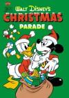 Walt Disney's Christmas Parade: #03 - Carl Barks, Romano Scarpa, Marco Rota