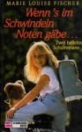 Wenn's im Schwindeln Noten gäbe... Zwei beliebte Schulromane - Marie Louise Fischer