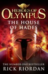 The House of Hades (Heroes of Olympus Book 4) - Rick Riordan