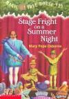Stage Fright On A Summer Night (Magic Tree House, #25) - Mary Pope Osborne, Sal Murdocca