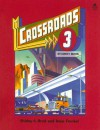 Crossroads 3 - Shirley A. Brod, Irene Frankel, Earl W. Stevick