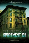 The Haunting of Apartment 101 - Megan Atwood
