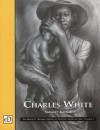 Charles White (David C. Driskell Series of African American Art, V. 1) - Andrea Barnwell Brownlee, Charles White