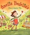Amelia Bedelia's First Apple Pie - Herman Parish, Lynne Avril