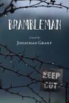 Brambleman - Jonathan Grant