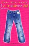 Le troisième été (Quatre filles et un jean, #3) - Ann Brashares, Vanessa Rubio