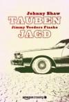 Taubenjagd: Jimmy Veeders Fiasko - Johnny Shaw, Olaf Knechten