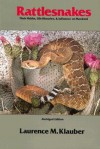 Rattlesnakes: Their Habits, Life Histories, and Influence on Mankind - Laurence M. Klauber, Harry W. Greene