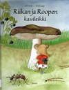 Riikan ja Roopen kassileikki - Ulf Sindt, Mati Lepp, Marja Kyrö