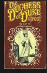 Duchess of Duke Street: The Way Up - Mollie Hardwick