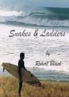 Snakes & Ladders - Robert Black