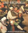 Die Bruegels (German Edition) - Victoria Charles, Isabelle Weiss