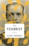 The Visionist: A Novel - Rachel Urquhart