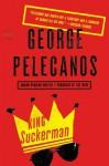 King Suckerman: The DC Quartet Series (#2) - George Pelecanos, Cary Hite