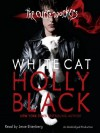 White Cat (The Curse Workers Series, Book 1) - Holly Black, Jesse Eisenberg