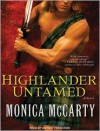 Highlander Untamed - Monica McCarty, Antony Ferguson