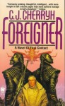 Foreigner - C.J. Cherryh