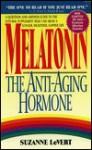 Melatonin: The Anti-Aging Hormone - Suzanne LeVert