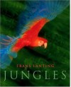 Frans Lanting: Jungles (Jumbo) - Frans Lanting, Christine Eckstrom