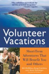 Volunteer Vacations: Short-Term Adventures That Will Benefit You and Others - Bill McMillon, Doug Cutchins, Anne Geissinger, Ed Asner