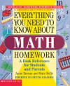 Everything You Need to Know About Math Homework: A Desk Reference for Students and Parents--Fourth to Sixth Grades - Anne Zeman, Kate Kelly