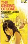 The Sinews of Love - Alexander Cordell