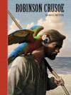 Robinson Crusoe - Scott McKowen, Arthur Pober, Daniel Defoe