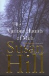 The Various Haunts of Men (Simon Serrailler #1) - Susan Hill