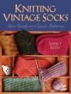 Knitting Vintage Socks - Nancy Bush