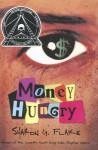 Money Hungry - Sharon G. Flake