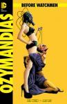 Before Watchmen: Ozymandias #2 - Len Wein, Jae Lee, John Higgins