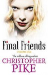 Final Friends Volume One - Christopher Pike