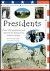 Presidents: Over 100 Questions and Answers to Things You Want to Know - Chris Oxlade, Mike White