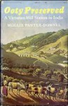 Ooty Preserved: A Victorian Hill Station - Mollie Panter-Downes