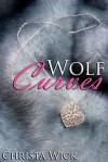 Wolf Curves - Christa Wick