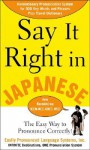Say It Right in Japanese - Clyde Peters, Luc Nisset
