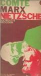 Sociedad e Ideología - Auguste Comte, Karl Marx, Friedrich Nietzsche, Oscar Terán