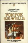 Von Poe bis Wells (Wege zur Science Fiction, #2) - James Gunn