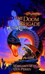 The Doom Brigade (The Chaos War Series) - Don Perrin, Margaret Weis