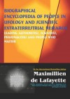 Biographical Encyclopedia of People in Ufology and Scientific Extraterrestrial Research - Maximillien de Lafayette