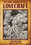 The Dark Worlds of H.P. Lovecraft, Vol 1 - H.P. Lovecraft, Wayne June, Fred Godsmark
