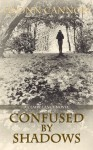 Confused by Shadows (Claire Lance) - Geonn Cannon