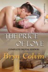 The Price of Love (Complete Digital Edition) - Bryn Colvin
